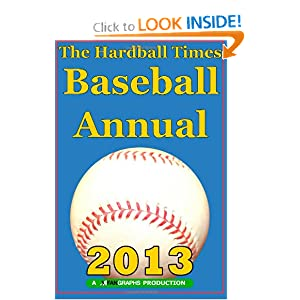 Hardball Times Annual 2013 Dave Studenmund and Paul Swydan