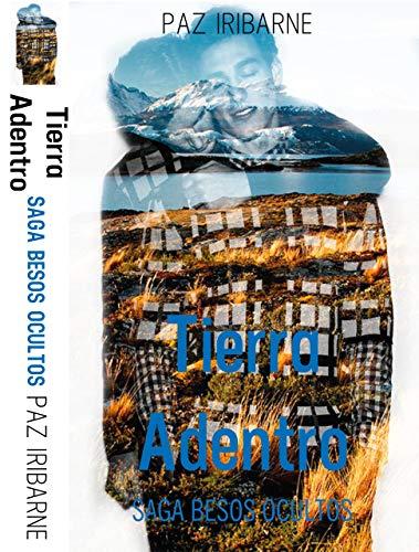 La Paz Light 1 - TIERRA ADENTRO (SAGA BESOS OCULTOS nº 1) (Spanish Edition)