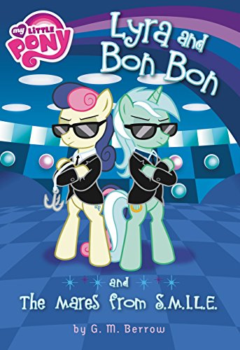 My Little Pony: Lyra and Bon Bon and the Mares from S.M.I.L.E. -