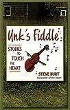 Unk's Fiddle, Steven E. Burt, 0964928361