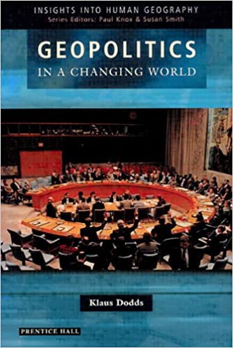 Geopolitics in a Changing World (Insights Into Human Geography)