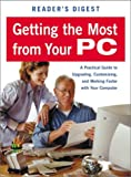 Getting the Most from Your PC, Reader's Digest Editors, 0762103523