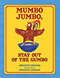 img - for Mumbo Jumbo, Stay Out of the Gumbo book / textbook / text book