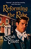 Reforming the Rake, Sarah Elliott, 0373293747