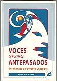 Voces de nuestros antepasados (Coleccion Nagual)