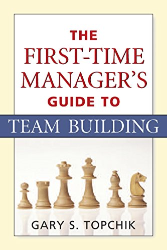 Download The First-Time Manager's Guide to Team Building ebook