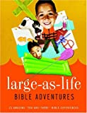 Large-As-Life Bible Adventures, Group Publishing, 0764435493