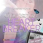 Operation Heartbreaker | Christine Thomas