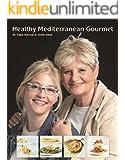 Cookbook :Healthy Mediterranean Gourmet: Mediteranean Recipes For Everyday Cooking: Eat Healthy Gourmet Food