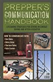 img - for Prepper's Communication Handbook: Lifesaving Strategies for Staying in Contact During and After a Disaster book / textbook / text book