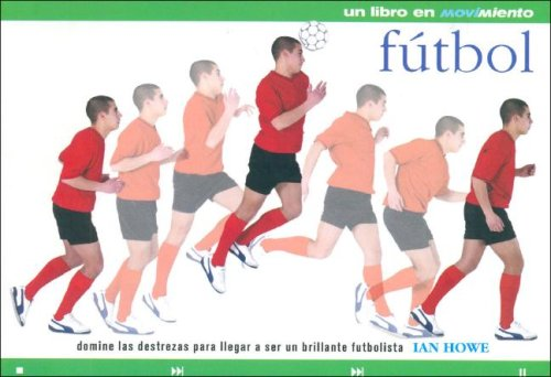 Fútbol (Futbol)  (Spanish Edition) by PANAMERICANA EDITORIAL