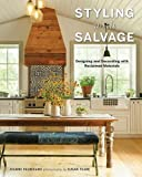 #9: Styling with Salvage: Designing and Decorating with Reclaimed Materials