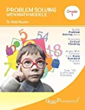 Problem Solving with Math Models ~~ First Grade BW, Nicki Newton, 1493521780