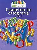 Villa Cuentos Cuaderno de Ortografia, Grado 5, HARCOURT SCHOOL PUBLISHERS, 0153684534