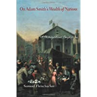 On Adam Smith's Wealth of Nations: A Philosophical Companion