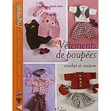 Vêtements de poupées: crochet et couture