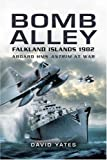 Bomb Alley: Aboard HMS Antrim at War by David Yates (4-Jun-2007) Paperback