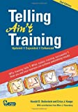 img - for Telling Ain't Training 2nd (second) Edition book / textbook / text book