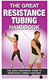 img - for The Great Resistance Tubing Handbook book / textbook / text book