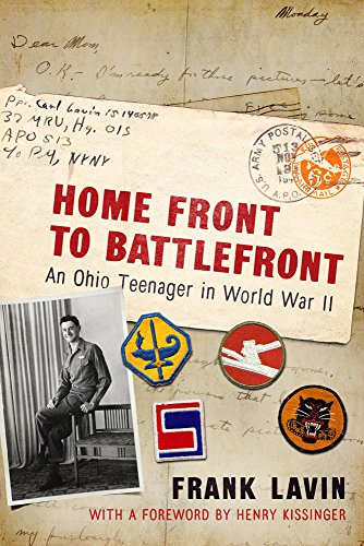 Home Front to Battlefront: An Ohio Teenager in World War II (War and Society in North America) (Best Combat Helmet In The World)