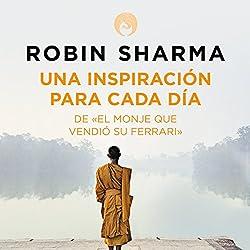 Una inspiración para cada día de El monje que vendió su Ferrari [Daily Inspiration from the Monk Who Sold His Ferrari]