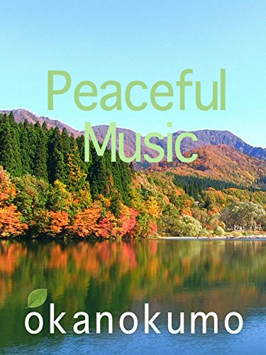 Stunning Music - Peaceful Music,zoom footage,okanokumo