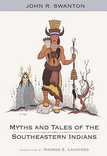 Myths+Tales Of Southeastern Indians