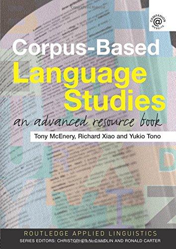 Corpus-Based Language Studies: An Advanced Resource Book (Routledge Applied Linguistics)