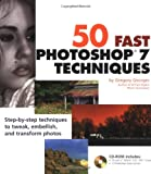 50 Fast Photoshop 7 Techniques, includes CD-ROM, Gregory Georges, 0764536729