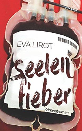 Seelenfieber (Jim Devcon-Serie) (Volume 1)  [Lirot, Eva] (Tapa Blanda)