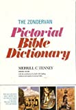 The Zondervan Pictorial Bible Dictionary, , 0310331609