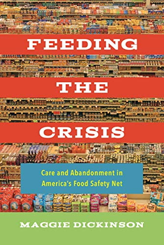 Feeding the Crisis: Care and Abandonment in America