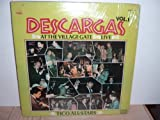 Descargas At The Village Gate Live - Tico All-Stars with Joe Cuba, Eddie Palmieri, Tito Puente, Bobby Rodriguez, Ray Barretto, Johnny Pacheco, Charlie Palmieri, and others