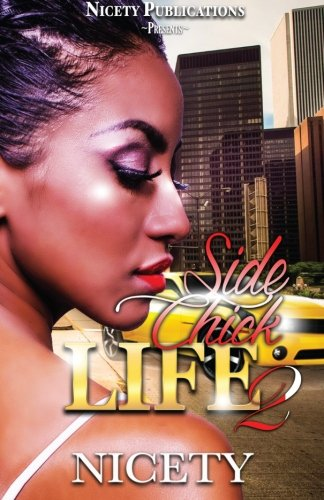 Read Online Side Chick Life 2 (Volume 2) PDF
