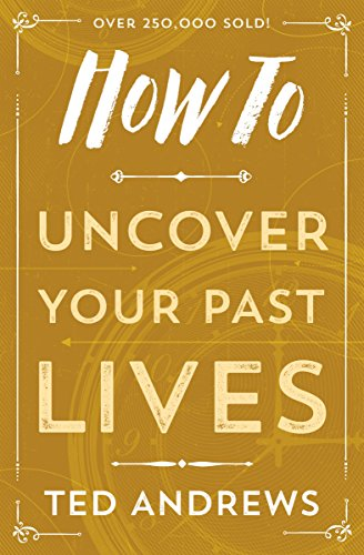How To Uncover Your Past Lives (How To Series)