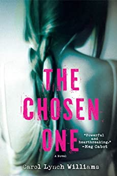 The Chosen One: A Novel by [Williams, Carol Lynch]