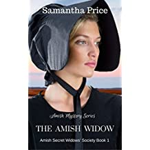 The Amish Widow: Amish Mystery series (Amish Secret Widows' Society Book 1)