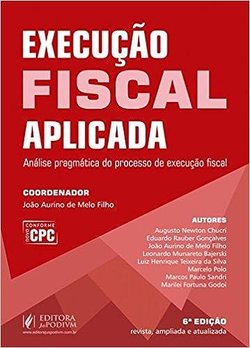 Book Execução fiscal aplicada: Análise pragmática do processo de execução fiscal