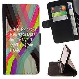 For Sony Xperia Z5 Compact Z5 Mini (Not for Normal Z5) Case , La vida es demasiado corta Citar Texto motivación- la tarjeta de Crédito Slots PU Funda de cuero Monedero caso cubierta de piel