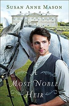 A Most Noble Heir by [Mason, Susan Anne]