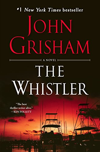 Book cover from The Whistler: A Novel by John Grisham