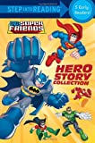 DC Super Friends: Hero Story Collection (Step Into Reading - DC Super Friends (Quality))
