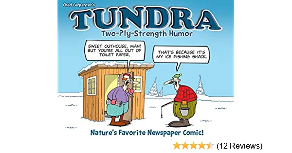 TUNDRA: Two-Ply-Strength Humor