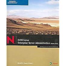SUSE Linux Enterprise Server Administration (Course 3037) by Jason W. Eckert (2006-05-12)
