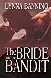 The Bride and the Bandit, Lynna Banning, 1622370414