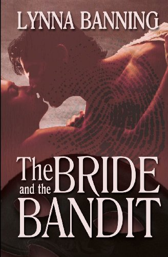 Book: The Bride and the Bandit by Lynna Banning
