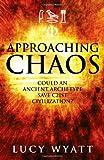 Approaching Chaos, Lucy Wyatt, 1846942551