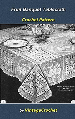 (Fruit Banquet Filet Tablecloth Vintage Crochet Pattern)