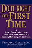 Do It Right the First Time, Gerard I. Nierenberg, 047114889X