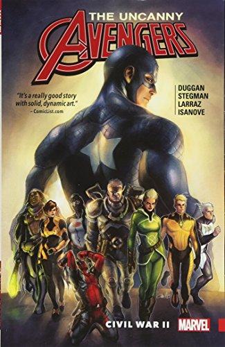Uncanny Avengers: Unity Vol. 3: Civil War II]()
